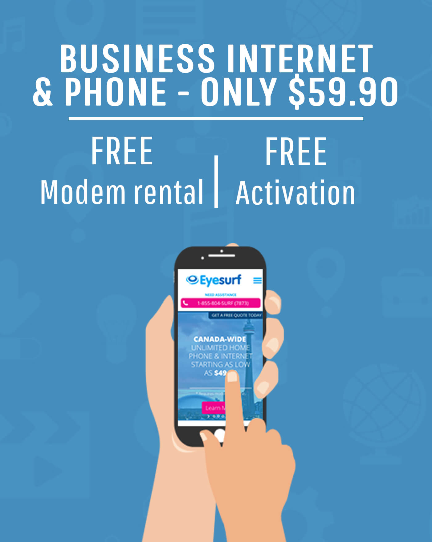 Get set up for business with Eyesurf - package your internet and phone, all for $59.90!